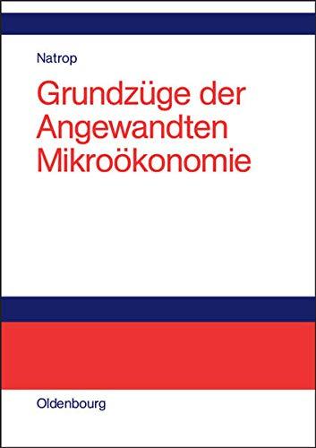 9783486580242: Grundz�ge der Angewandten Mikro�konomie