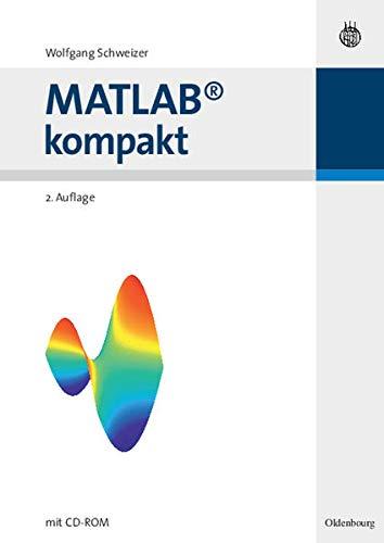 9783486580822: MATLAB kompakt. Mit CDROM
