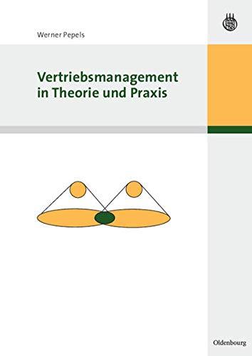 9783486580921: Vertriebsmanagement in Theorie und Praxis