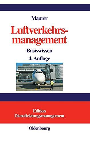 9783486581379: Luftverkehrsmanagement: Basiswissen (German Edition)