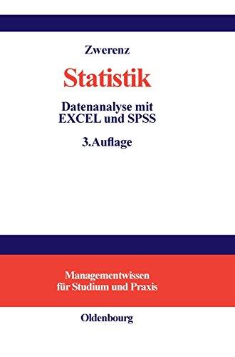 9783486581560: Statistik: Datenanalyse mit EXCEL und SPSS