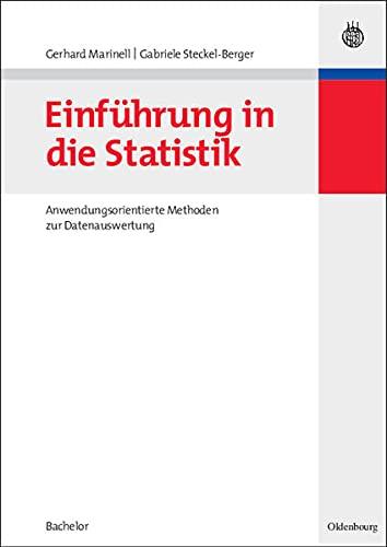 9783486582000: Einf�hrung in die Statistik. Anwendungsorientierte Methoden zur Datenauswertung