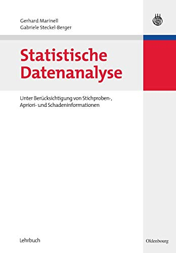 9783486582017: Statistische Datenanalyse: Unter Berücksichtigung Von Stichproben-, Apriori- Und Schadeninformationen (German Edition)