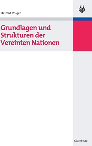 9783486582024: Grundlagen und Strukturen der Vereinten Nationen