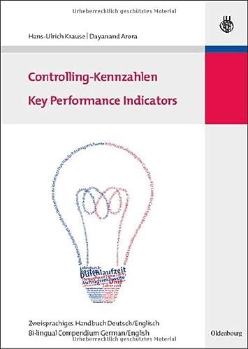 Controlling-Kennzahlen - Key Performance Indicators, Zweisprachiges Handbuch