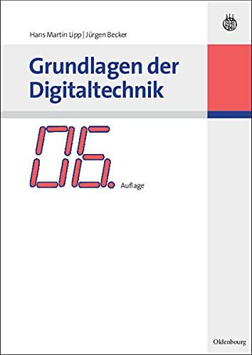 9783486582741: Grundlagen der Digitaltechnik