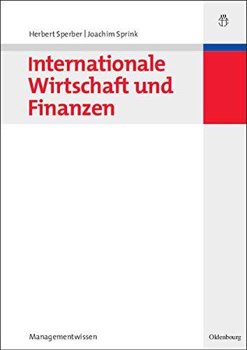 9783486582888: Internationale Wirtschaft und Finanzen