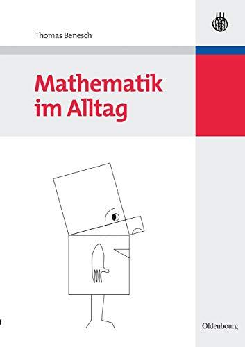 9783486583908: Mathematik im Alltag (German Edition)