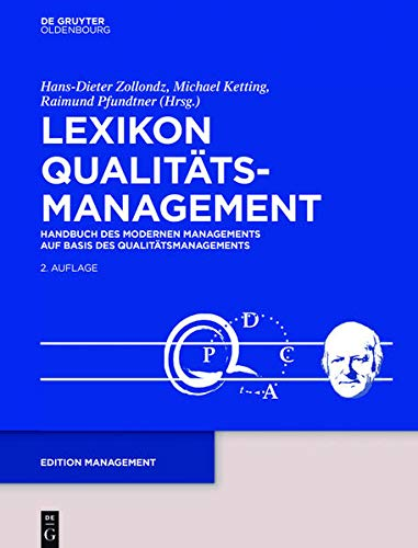 9783486584653: Lexikon Qualitätsmanagement: Handbuch des Modernen Managements auf Basis des Qualitätsmanagements (Edition Management)