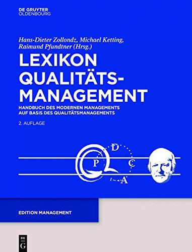9783486584653: Lexikon Qualitätsmanagement: Handbuch Des Modernen Managements Auf Basis Des Qualitätsmanagements (Edition Management) (German Edition)