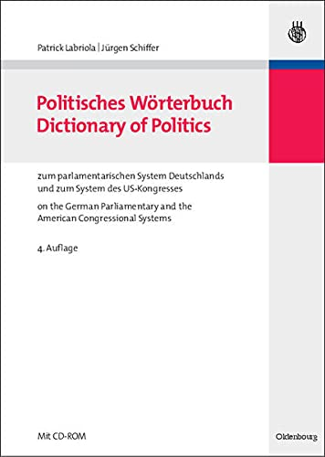 9783486584691: Dictionary of Politics on the German Parliamentary and the American Cogressional Systen, w. : CD-ROM