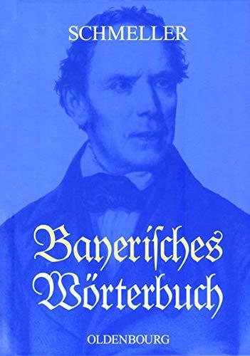 Bayerisches Wörterbuch: Johann Andreas Schmeller