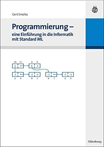 9783486586015: Programmierung- eine Einführung in die Informatik mit Standard ML.
