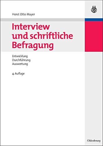 9783486586695: Interview und schriftliche Befragung: Entwicklung, Durchführung und Auswertung