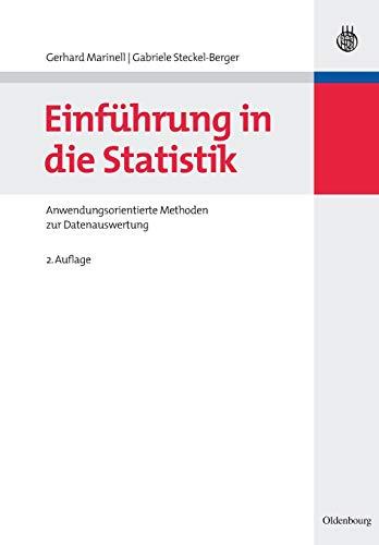 9783486587135: Einführung in die Statistik: Anwendungsorientierte Methoden zur Datenauswertung