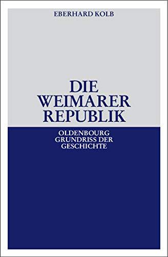 9783486588705: Die Weimarer Republik