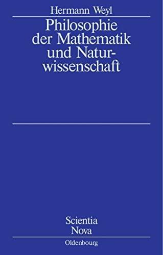 9783486589474: Philosophie der Mathematik und Naturwissenschaft (Scientia Nova) (German Edition)