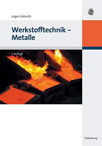 9783486589771: Werkstofftechnik - Metalle (Oldenbourg Lehrbücher Für Ingenieure)