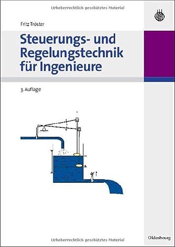 9783486589849: Steuerungs- und Regelungstechnik für Ingenieure