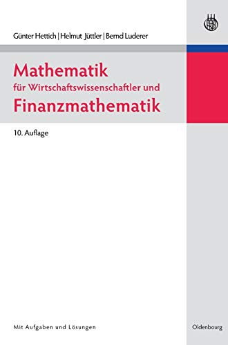 9783486590449: Mathematik für Wirtschaftswissenschaftler und Finanzmathematik (German Edition)