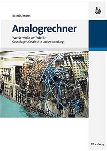 9783486592030: Analogrechner: Wunderwerke der Technik - Grundlagen, Geschichte und Anwendung