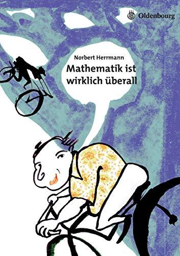 9783486592047: Mathematik ist wirklich überall (German Edition)