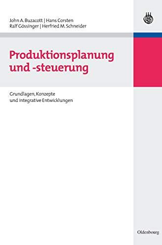 Produktionsplanung und -steuerung: John A. Buzacott