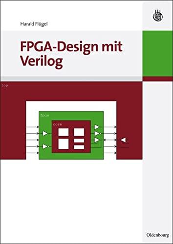 9783486592344: Fpga-Design Mit Verilog
