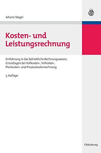 Kosten- und Leistungsrechnung: Johann Steger