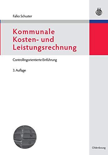 Kommunale Kosten- und Leistungsrechnung: Falko Schuster