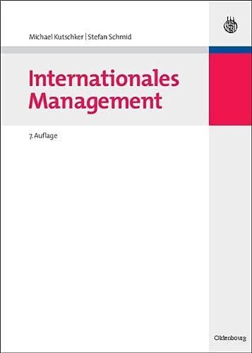 Internationales Management: Kutschker, Michael; Schmid, Stefan
