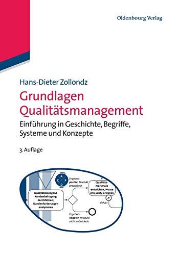 9783486597981: Grundlagen Qualitätsmanagement: Einführung in Geschichte, Begriffe, Systeme Und Konzepte (Edition Management) (German Edition)