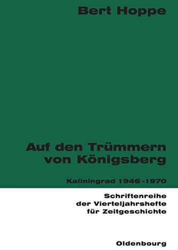 Auf den Trümmern von Königsberg: Bert Hoppe