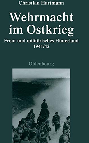 9783486702255: Wehrmacht Im Ostkrieg (Quellen und Darstellungen zur Zeitgeschichte)