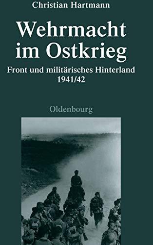 Wehrmacht Im Ostkrieg (Quellen Und Darstellungen Zur Zeitgeschichte) (German Edition): Christian ...