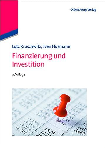 Finanzierung und Investition: Lutz Kruschwitz