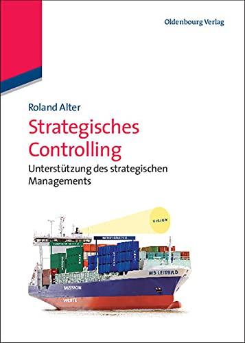 9783486702668: Strategisches Controlling: Unterst�tzung des strategischen Managements