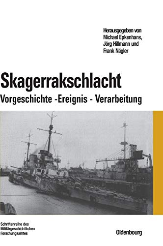 Skagerrakschlacht - Epkenhans, Michael Hillmann, Jörg Nägler, Frank