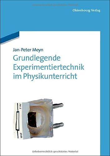 9783486704860: Grundlegende Experimentiertechnik im Physikunterricht