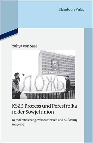 KSZE-Prozess und Perestroika in der Sowjetunion: Yuliya von Saal