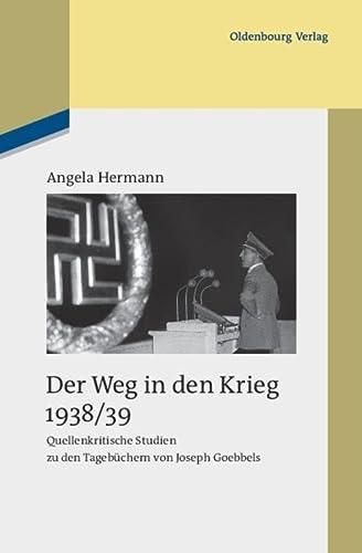Der Weg in den Krieg 1938/39: Angela Hermann