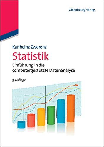 9783486707694: Statistik: Einführung in die computergestützte Datenanalyse