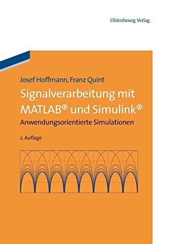 Signalverarbeitung mit MATLAB und Simulink: Josef Hoffmann