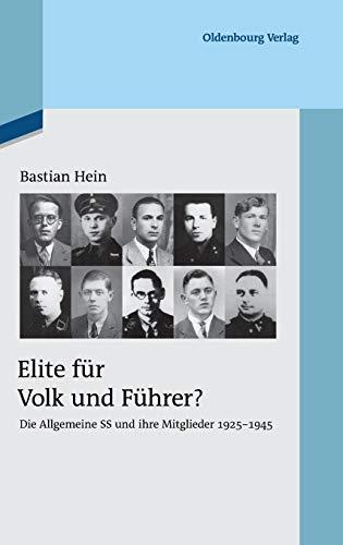 Elite für Volk und Führer?: Bastian Hein
