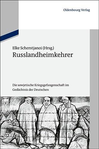 Russlandheimkehrer: Elke Scherstjanoi
