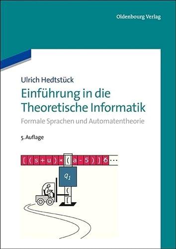 9783486714043: Einf�hrung in die Theoretische Informatik: Formale Sprachen und Automatentheorie