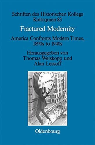 9783486716955: Fractured Modernity (Schriften Des Historischen Kollegs)