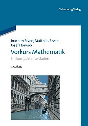 9783486718492: Vorkurs Mathematik: Ein kompakter Leitfaden (Oldenbourg Lehrbücher Für Ingenieure) (German Edition)