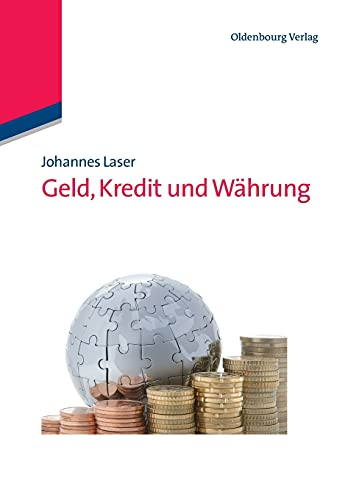 9783486720921: Geld, Kredit und Währung