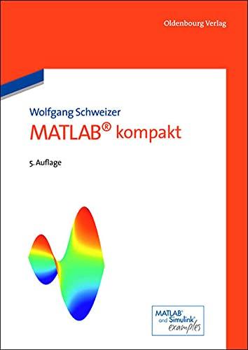 9783486721140: Matlab kompakt (German Edition)